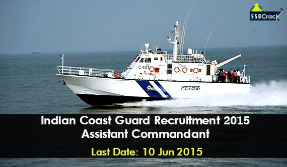 Assistant Commandant recruitment notification 2015