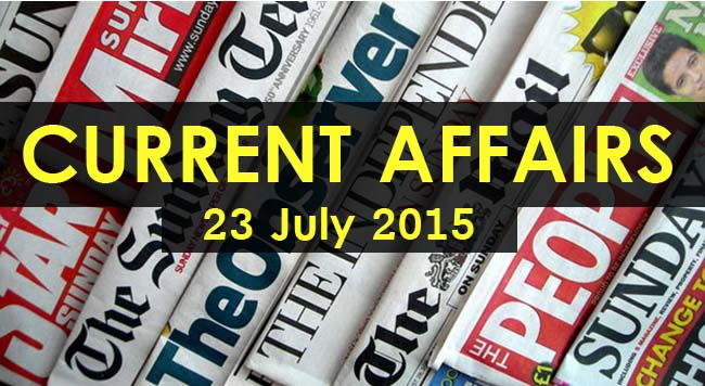 23-July-2015-Current-Affairs
