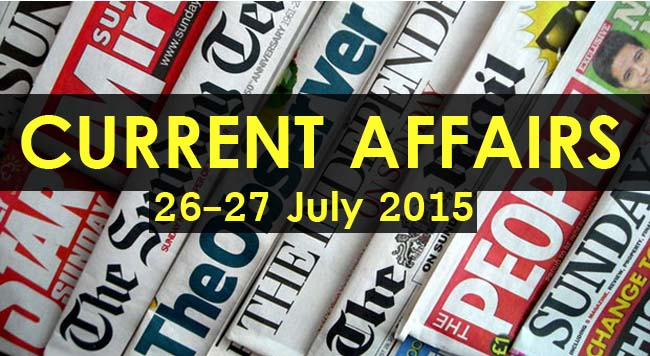 26-27-July-2015-Current-Affairs