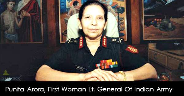 story of punita arora first woman lt general of indian army