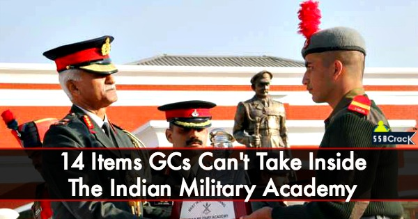 14 Items GCs Can't Take Inside The Indian Military Academy
