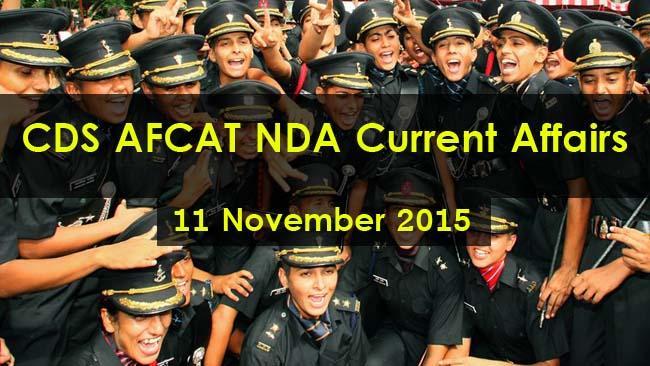 CDS AFCAT NDA Current Affairs 11 November 2015