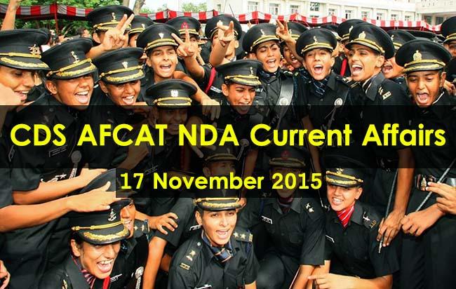 CDS AFCAT NDA Current Affairs 17 November 2015