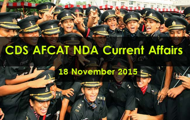 cds-afcat-nda-current-affairs-18-november-2015