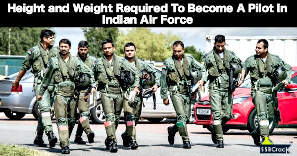 Height And Weight Required To Become A Pilot In Indian Air Force