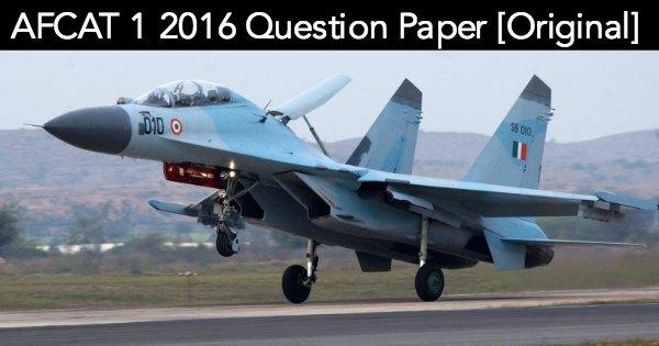 AFCAT 1 2016 Question Paper All Set