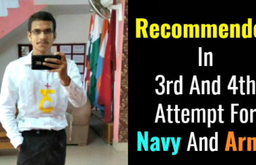 Recommended In 3rd And 4th Attempt For Navy And Army