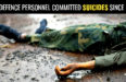 425 DEFENCE PERSONNEL COMMITTED SUICIDES SINCE 2014