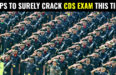 8 TIPS TO SURELY CRACK CDS EXAM THIS TIME